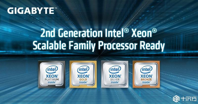 技嘉科技服务器支持第二代Intel Xeon可扩充处理器及Optane™ DC持续性<a href='https://www.10cifang.com/tags/56'>内存</a>